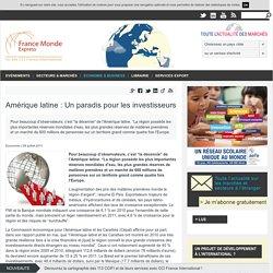 Amérique latine : Un paradis pour les investisseurs