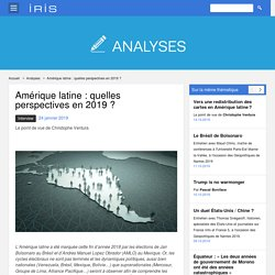 Amérique latine : quelles perspectives en 2019 ?
