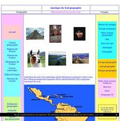 Amérique du Sud géographie