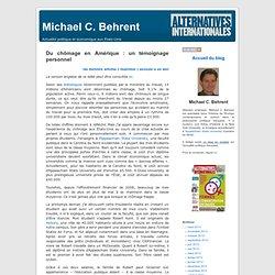 Michael C. Behrent » Blog Archive » Du chômage en Amérique : un témoignage personnel