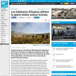 Amériques - Les habitants d'Espinar défient le géant minier suisse Xstrata