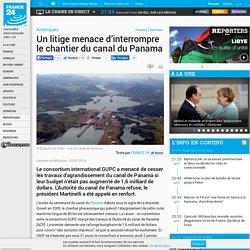 Amériques - Un litige menace d'interrompre le chantier du canal du Panama