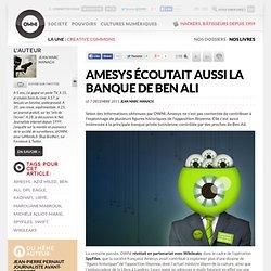 Amesys écoutait aussi la banque de Ben Ali