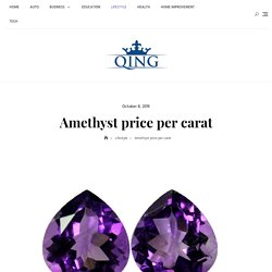 Amethyst price per carat