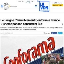 L'enseigne d'ameublement Conforama France rachetée par son concurrent But