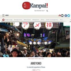 Ameyoko - Le marché populaire d'Ueno