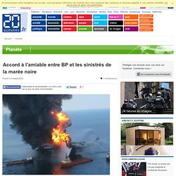 Accord à l'amiable entre BP et les sinistrés de la marée noire
