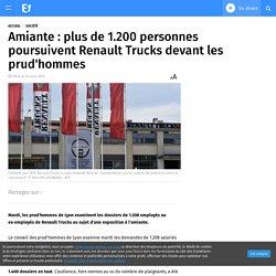 Amiante : plus de 1.200 personnes poursuivent Renault Trucks devant les prud'hommes