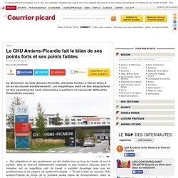 Le CHU Amiens-Picardie fait le bilan de ses points forts et ses points faibles - Région