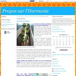 Nos amies les plantes - Propos sur l'Harmonie