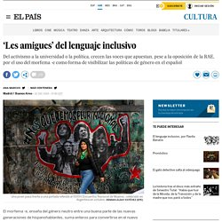'Les amigues' del lenguaje inclusivo