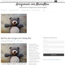 Amigurumi-Teddy Anleitung kostenlos für Anfänger □