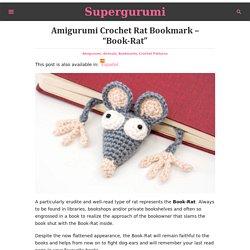 "Amigurumi Crochet Rat Bookmark - ""Book-Rat"""