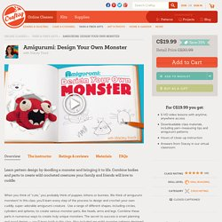 Amigurumi: Design Your Monster