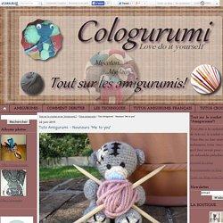 """Tuto Amigurumi - Nounours """"Me to you"""" - Tout sur le crochet et les """"Amigurumis""""!"""