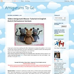 Video Amigurumi Mouse Tutorial In English Dutch Vietnamese German