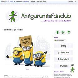 AmigurumisFanClub: The Minions (I): BOB!!!