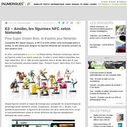 E3 – Amiibo, les figurines NFC selon Nintendo