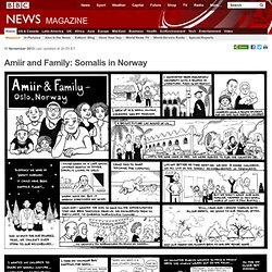 Amiir and Family: Somalis in Norway