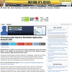 Aminoglycoside Industry Worldwide Application Analysis 2017