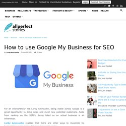 Larby Amirouche On How To Use Google My Business For SEO