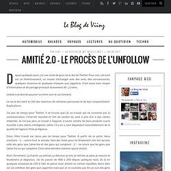Amitié 2.0 – le procès de l'unfollow