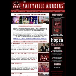 The Amityville Murders--The Story Behind the Haunted House and Murders
