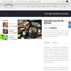 Ammiji's Karele Ka Achaar – Ammijis