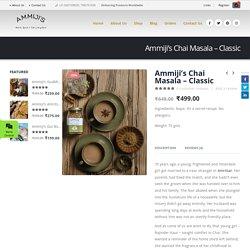 Ammiji's Chai Masala – Classic – Ammijis