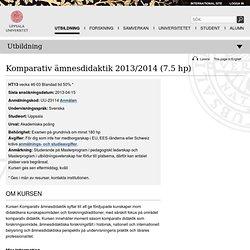 Komparativ ämnesdidaktik 2013/2014 - Uppsala universitet