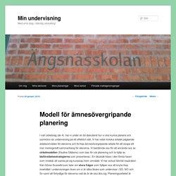 Modell för ämnesövergripande planering