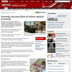 Amnesty accuses Syria of crimes against humanity