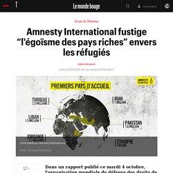 """Amnesty International fustige """"l'égoïsme des pays riches"""" envers les réfugiés"""