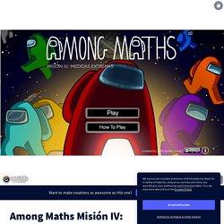 Among Maths Misión IV: MEDIDAS EXTREMAS