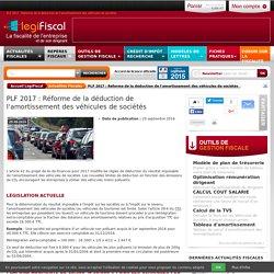 PLF 2017 : Réforme de la déduction de l'amortissement des véhicules de sociétés