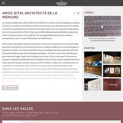 "Amos Gitai ""Architecte de la mémoire"""
