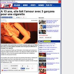 A 13 ans, elle fait l'amour avec 3 garçons pour une cigarette - Insolite