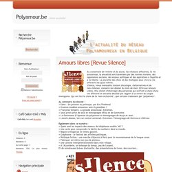 Amours libres [Revue Silence] - Polyamour.be