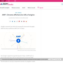 AMP : Chrome affichera les URL d'origine