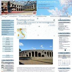 L'amphithéâtre de Pompéi - Cité Scolaire Bertran-de-Born