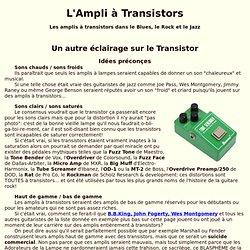 L'ampli à transistors a lui aussi façonné le son du Blues, du Rock et du Jazz