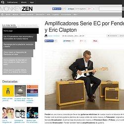 Amplificadores Serie EC por Fender y Eric Clapton