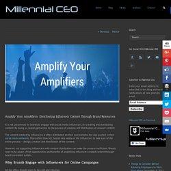 Distributing Influencer Content Through Brand Resources