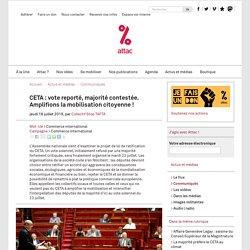 CETA : vote reporté, majorité contestée. Amplifions la mobilisation citoyenne