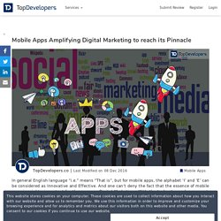 Mobile Apps Amplifying Digital Marketing to reach its Pinnacle - TopDevelopers