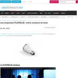 Les ampoules PLAYBULB : entre couleurs et sons