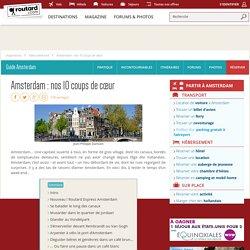 Amsterdam : nos 10 coups de cœur : Idées week end Amsterdam Pays-Bas