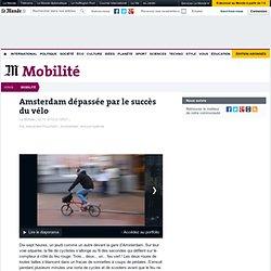 Amsterdam dépassée par le succès du vélo