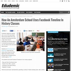 How An Amsterdam School Uses Facebook Timeline In History Classes