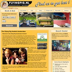 Amsterdam Hostels – Book on-line with the Flying Pig youth hostels Amsterdam